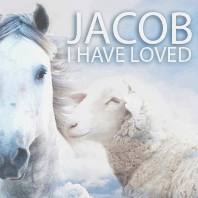 jacob-i-loved-united-faith-