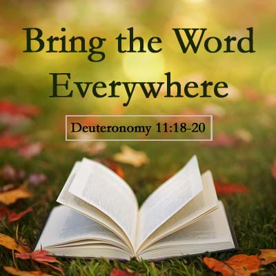 Bring the Word wherever you go